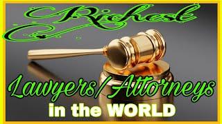 #RichestLawyers #Richestattorneys  RICHEST LAWYERS/ATTORNEYS IN THE WORLD 2021 & THEIR NET WORTH!
