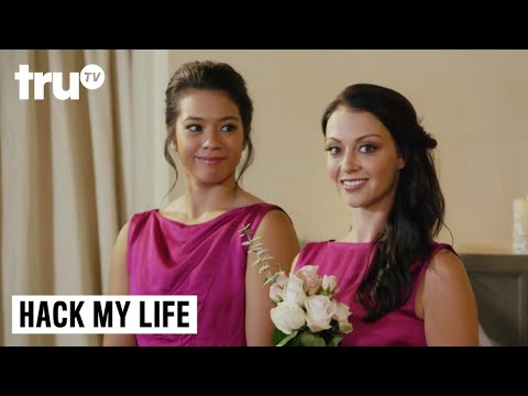 Hack My Life - Hack Line of Defense: Bridezilla | truTV