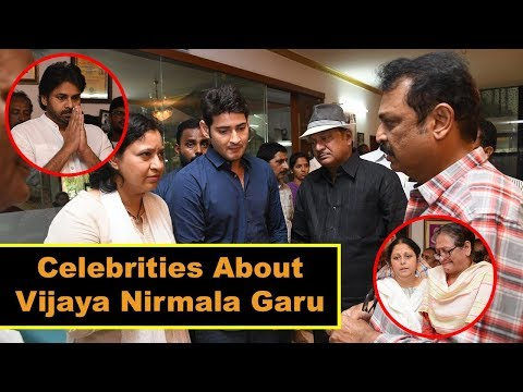 Celebrities Pay Homage To Veteran Actress Vijaya Nirmala Garu