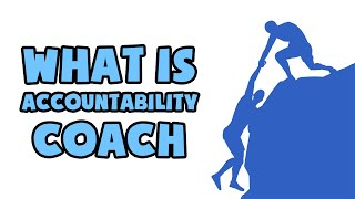 What is Accountability Coach | Explained in 2 min