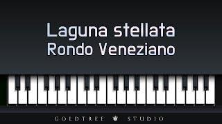 Rondo Veneziano - Laguna stellata (론도 베네치아노 - 별이 빛나는 호수)
