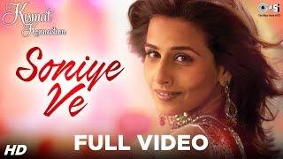 Soniye Ve - Kismat Konnection | Shahid Kapoor & Vidya