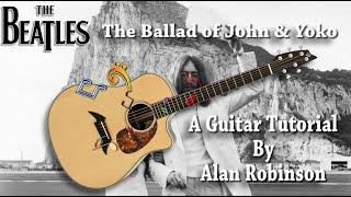 The Ballad of John and Yoko -  The Beatles - Acoustic Tutorial (2021 Ft. my son Jason on lead etc.)
