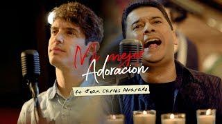 Kike Pavón - Mi Mejor Adoración (Ft. Juan Carlos Alvarado) | Videoclip