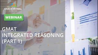 GMAT Integrated Reasoning (Part 1)