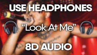 XXXTENTACION – Look At Me (8D AUDIO)