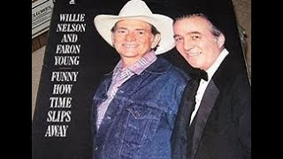 Funny How Time Slips Away by Willie Nelson and Faron Young