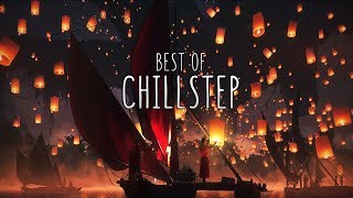 Best of Chillstep 2019