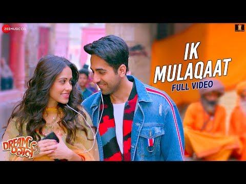 Ik Mulaqaat - Full Video   Dream Girl   Ayushmann Khurrana, Nushrat Bharucha   Altamash F & Palak M