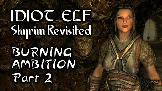 Skyrim Revisited - 072 - Burning Ambition - Part 2