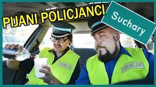 PIJANI POLICJANCI - Suchary # 53