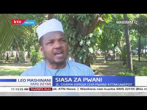 Siasa za Pwani: Je, Chama kimoja cha Pwani kitakuwepo?