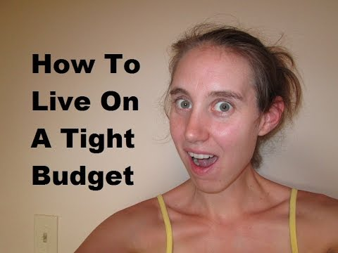 10 Tips How To Live On A Tight Budget