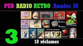 PUB RADIO RETRO Années 50partie3/6 100 Réclames Radiophoniques Sur Radio Luxembourg
