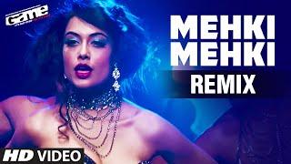 Mehki Mehki Remix Full Video Song | Game | Abhishek