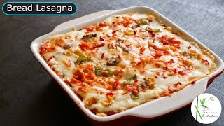 Vegetable Lasagna using Bread without Oven | No Oven Lasagna Recipe ~ The Terrace Kitchen