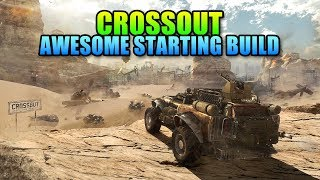 Starting In Crossout - My Favorite Newbie Build | Fast Rank 10