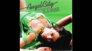 Angel City - Sunrise (Pez Tellett vs. Northstarz Remix)
