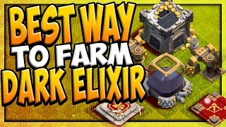 The BEST Way to FARM Dark Elixir in Clash of Clans! Farm to MAX #4