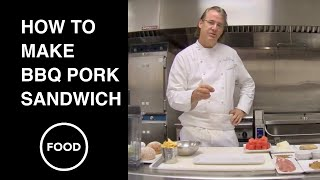 How to Make BBQ Pork Sandwich by Chef Robert Del Grande