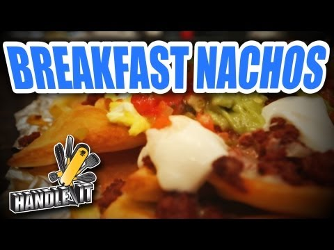 LEARN HOW TO COOK – Handle It – Breakfast Nachos