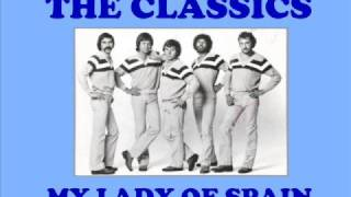 Classics - My Lady Of Spain video