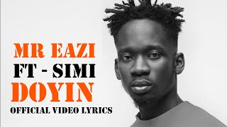 Mr Eazi & Simi   Doyin (Official Video Lyrics)