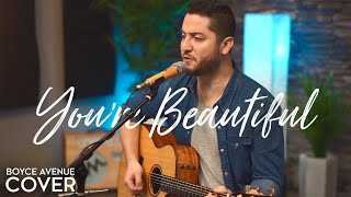 You're Beautiful   James Blunt (Boyce Avenue Acoustic Cover) On Spotify & Apple