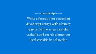 JavaScript arrays with a Binary search | JavaScript
