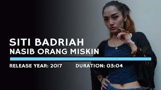 Gambar cover Siti Badriah - Nasib Orang Miskin (Karaoke Version)