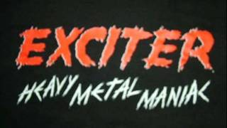 Exciter  - Rule With An Iron Fist !!