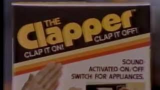 Clap On... Clap Off... Clap On, Clap Off, The Clapper!