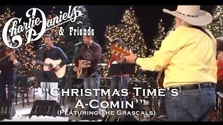Christmas Time's A Comin' (Live) - Charlie Daniels & The Grascals