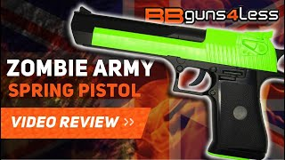 ZOMBIE ARMY D-EAGLE AIRSOFT PISTOL REVIEW