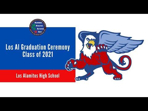 Los Al High School Graduation Ceremony - Class of 2021