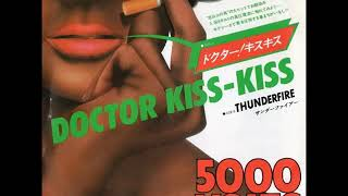 Doctor Kiss-Kiss / 5000 Volts