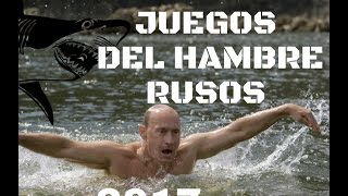 LOS JUEGOS DEL HAMBRE RUSIA 2017
