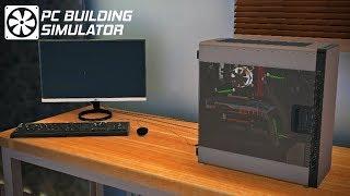 PC Building Simulator   Episode 1   I'm A Professional
