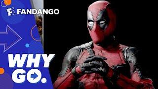 Why Go | Deadpool 2