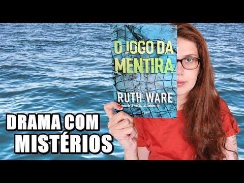 O JOGO DA MENTIRA (Ruth Ware) | BONDE DOS THRILLERS