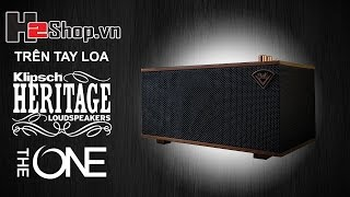 H2shop trên tay loa Klipsch Heritage The One