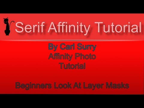 Affinity Photo - Beginners Look At Layer Masks