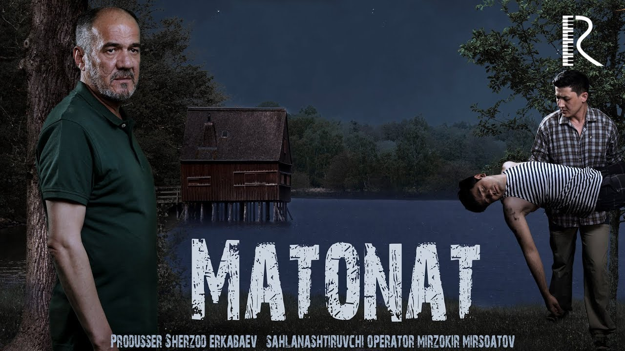 Matonat (o'zbek film) 2018  Матонат (узбекфильм) 208