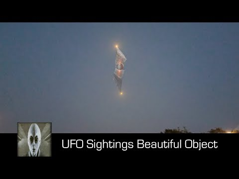 UFO Sightings Beautiful Object