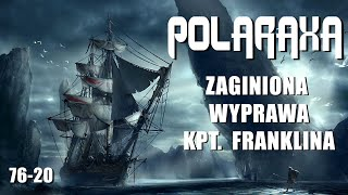 Polaraxa 76-20: Zaginiona wyprawa kapitana Franklina