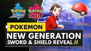 New Pokemon Game Revealed! Pokemon Sword & Shield - New Region, Pokemon & More!