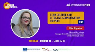 Team Culture and Effective Communication Support- Hilda Grigorian