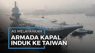 China Kena Karma Atas Klaim Natuna, Kapal Induk Amerika Serikat Berlayar di Selat Taiwan