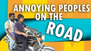 Annoying Peoples on the Road | Veyilon Entertainment