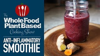 Whole Food Plant Based Anti-Inflammatory Vegan Smoothie
